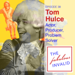 The Fabulous Invalid Ep 38 Tom Hulce