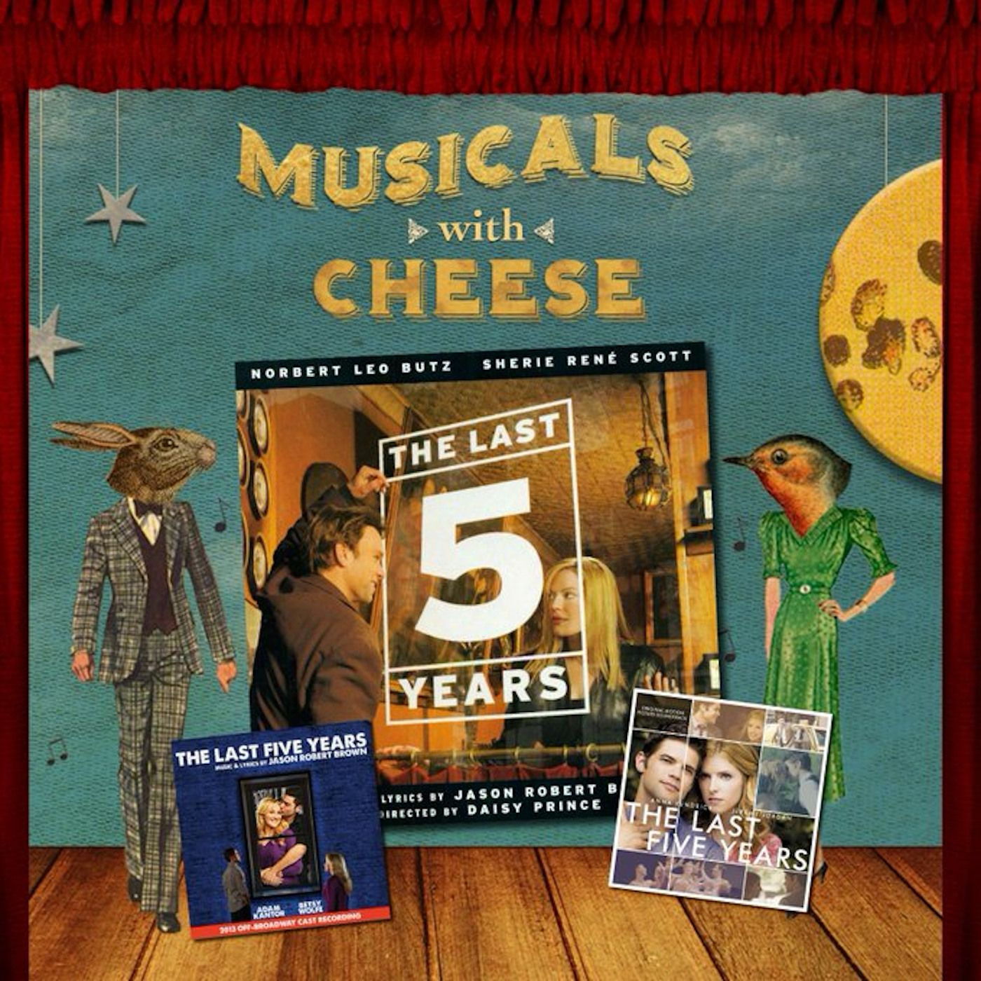"Musicals With Cheese #38: ""The Last Five Years"""