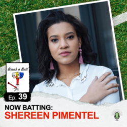 Break a Bat Al Malafronte Episode 39 Shereen Pimentel