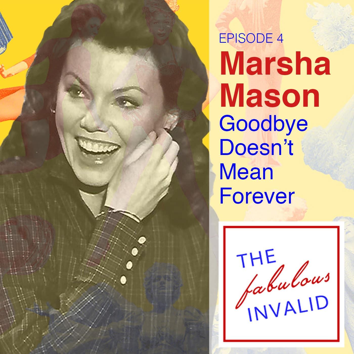 The Fabulous Invalid Ep 4 Marsha Mason
