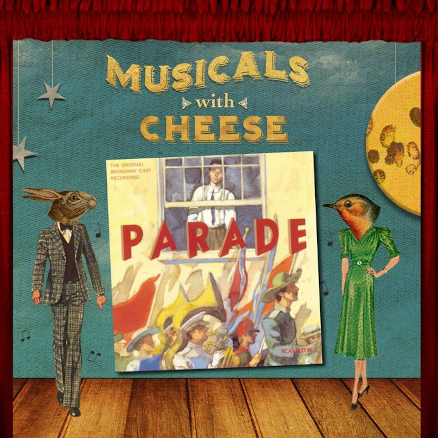 Musicals With Cheese Episode 42 Parade