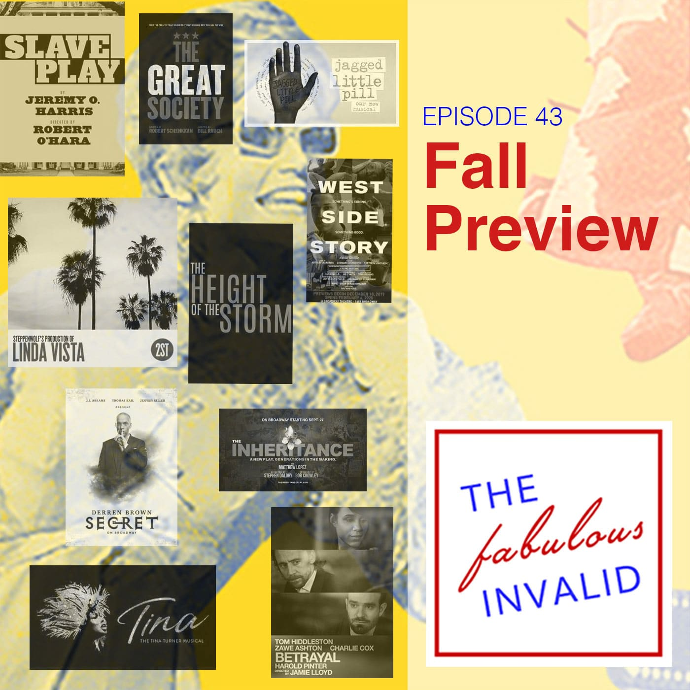 The Fabulous Invalid Ep 43 Fall Preview