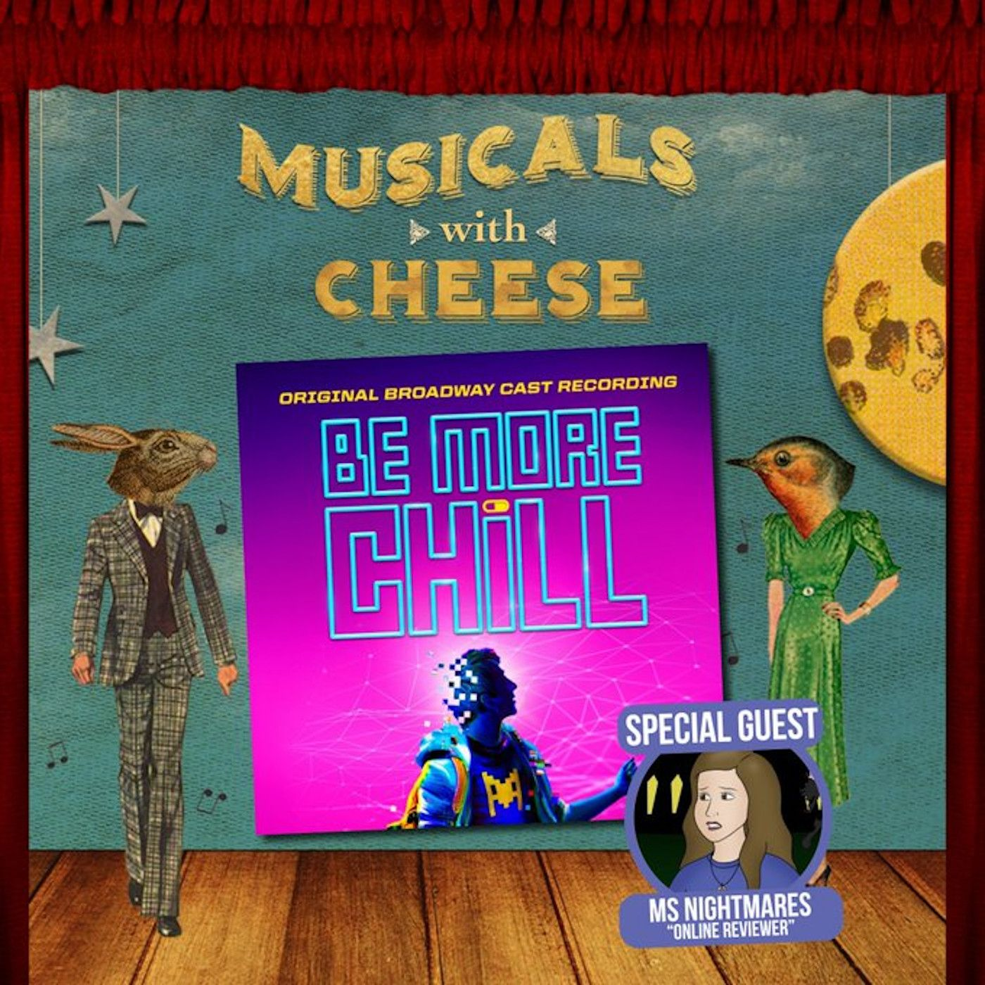 """Musicals With Cheese #44: """"Be More Chill"""" (feat. Miss Nightmare)"""