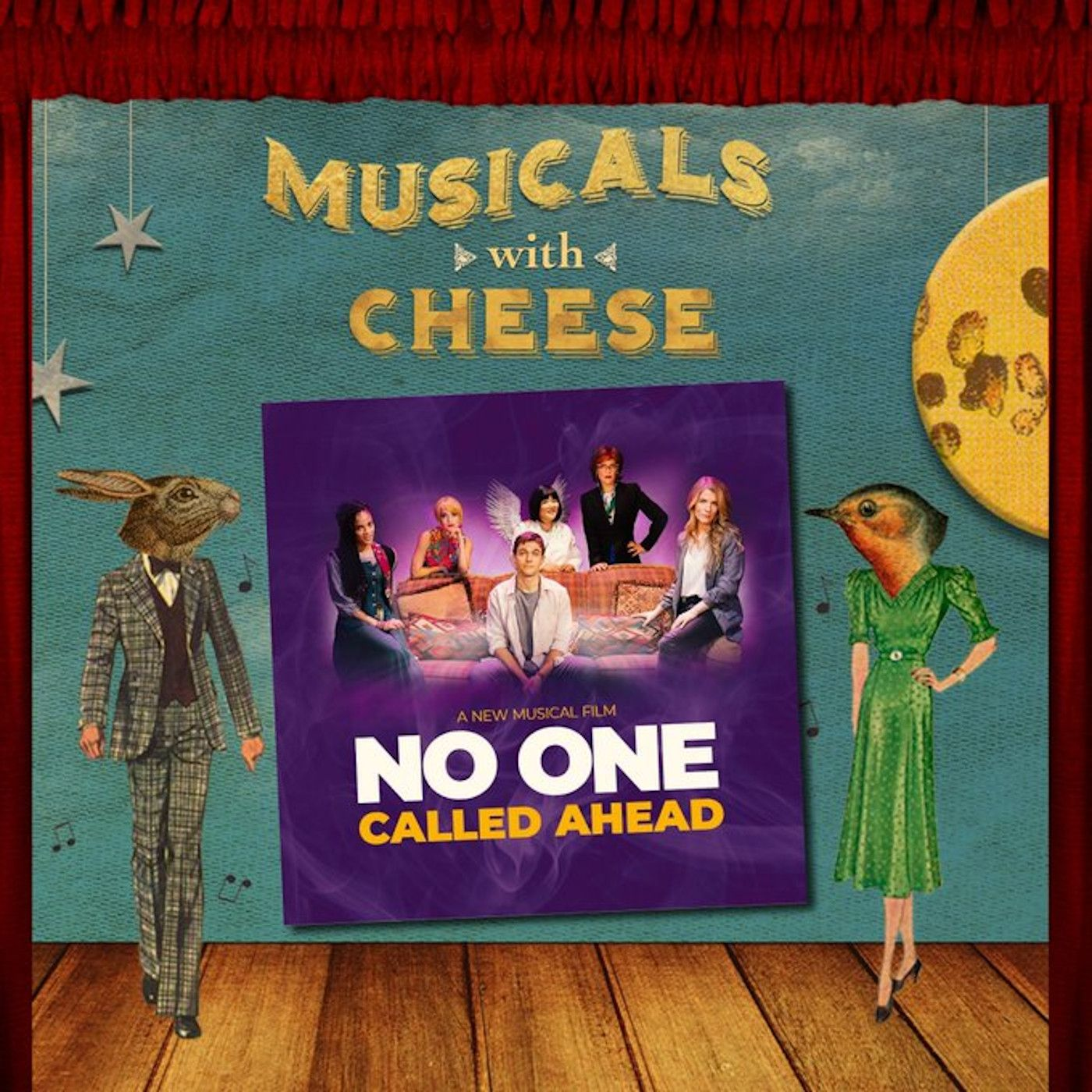 "Musicals With Cheese #45: ""No One Called Ahead"""