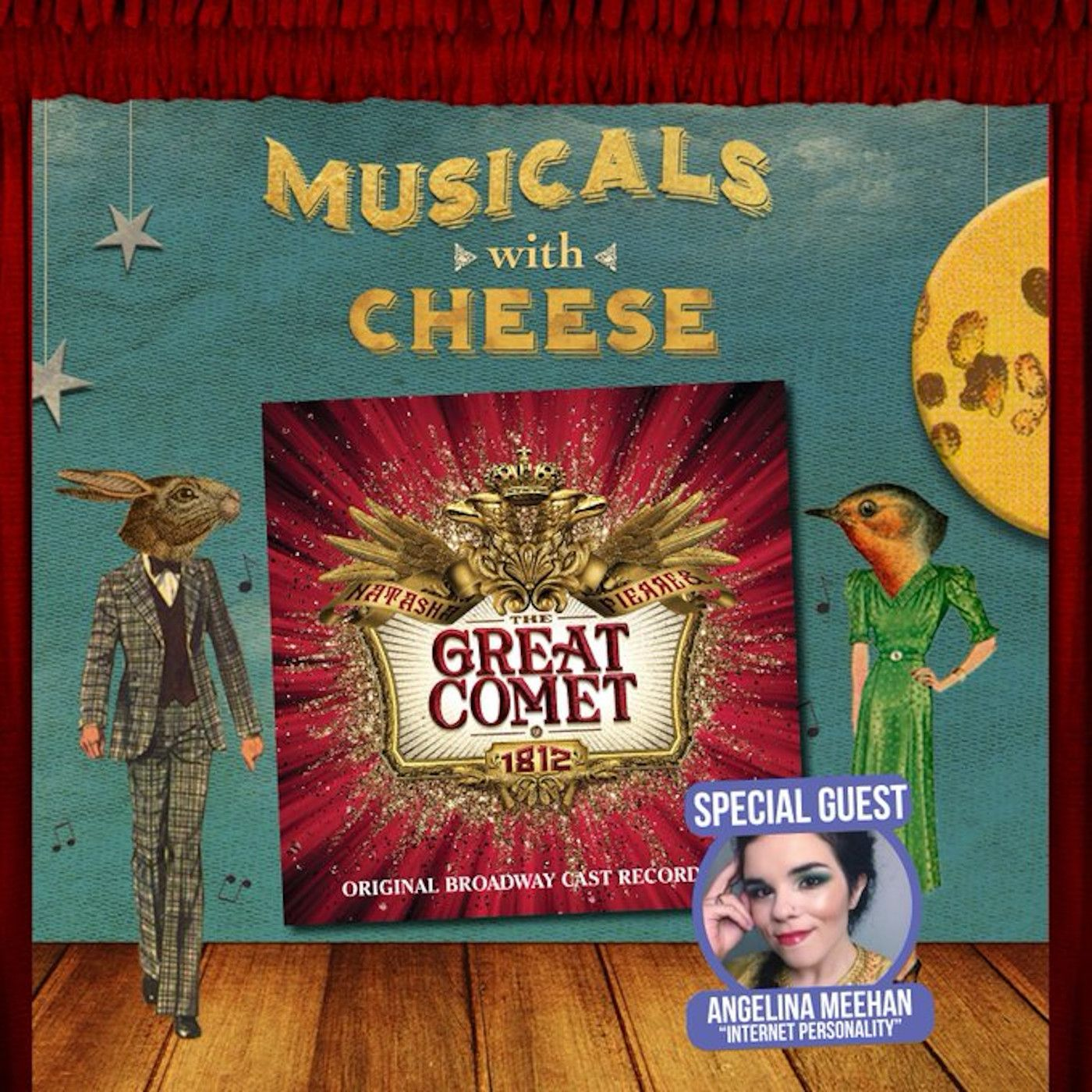 """Musicals With Cheese #46: """"Natasha, Pierre and The Great Comet of 1812"""" (feat. Angelina Meehan)"""