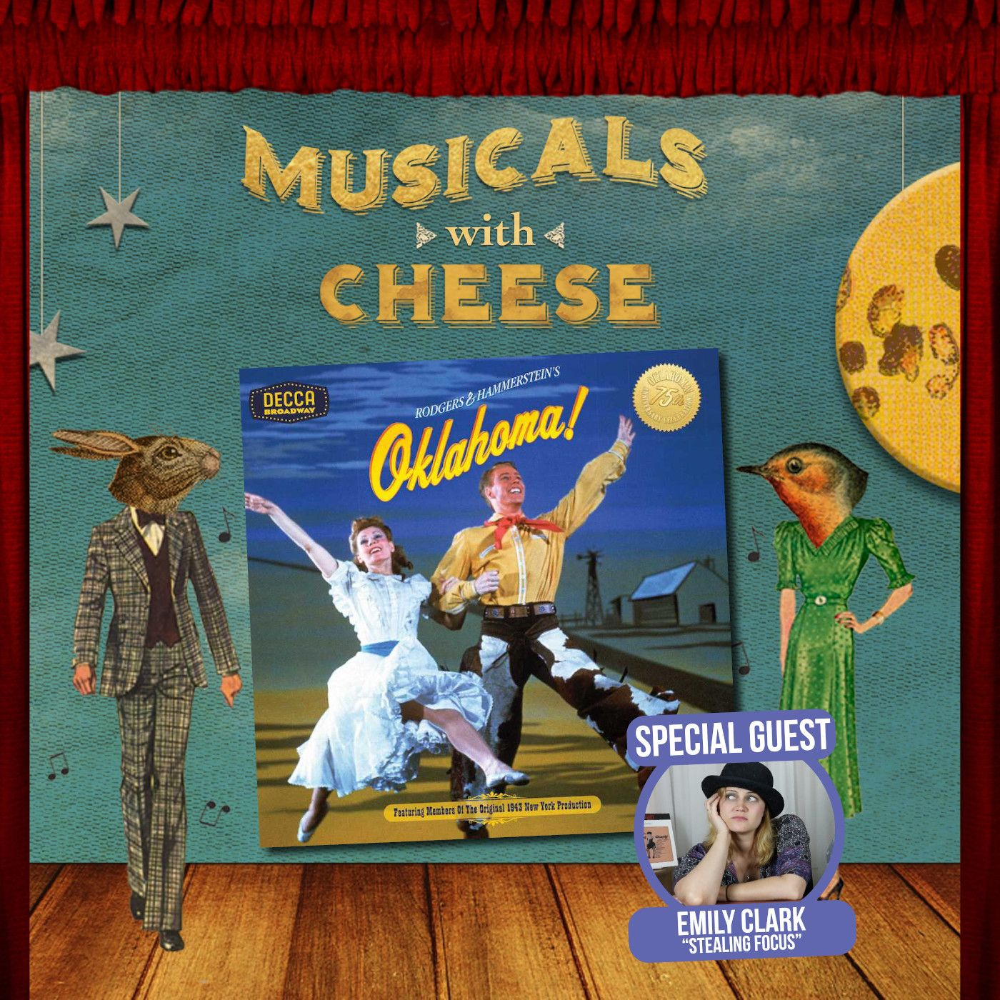 "Musicals With Cheese #47: ""Oklahoma!' (feat. Emily Clark)"