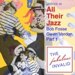 The Fabulous Invalid Ep 48 Bob Fosse, Gwen Verdon Pt 1