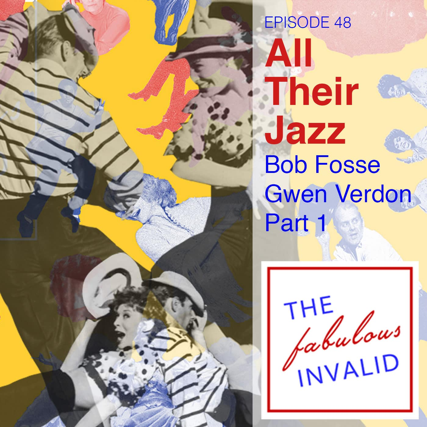 The Fabulous Invalid Ep 48 Bob Fosse, Gwen Verdon Pt 1