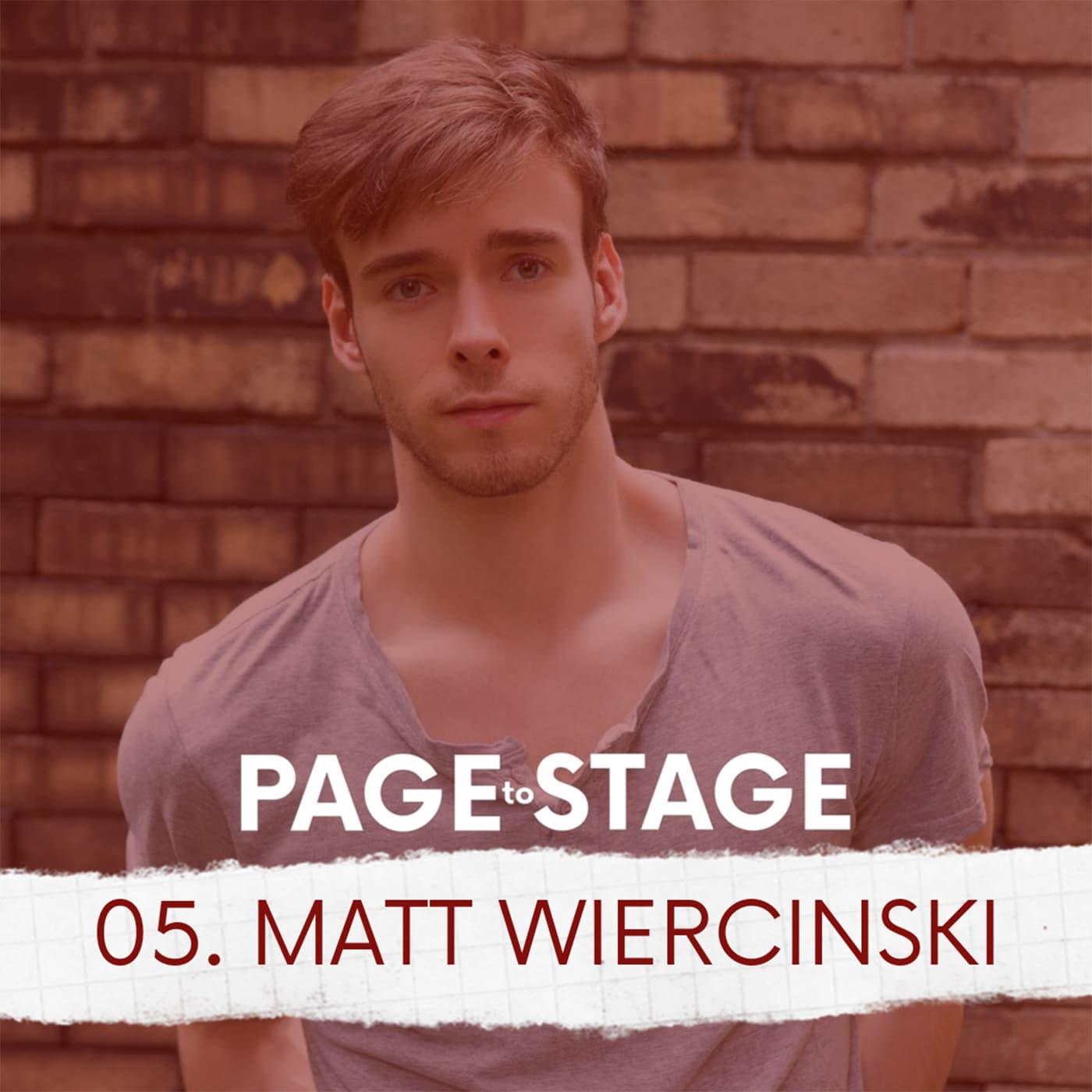 Page to Stage Ep 5 Matt Wiercinski