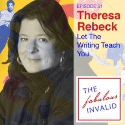 The Fabulous Invalid Episode 51 Theresa Rebeck