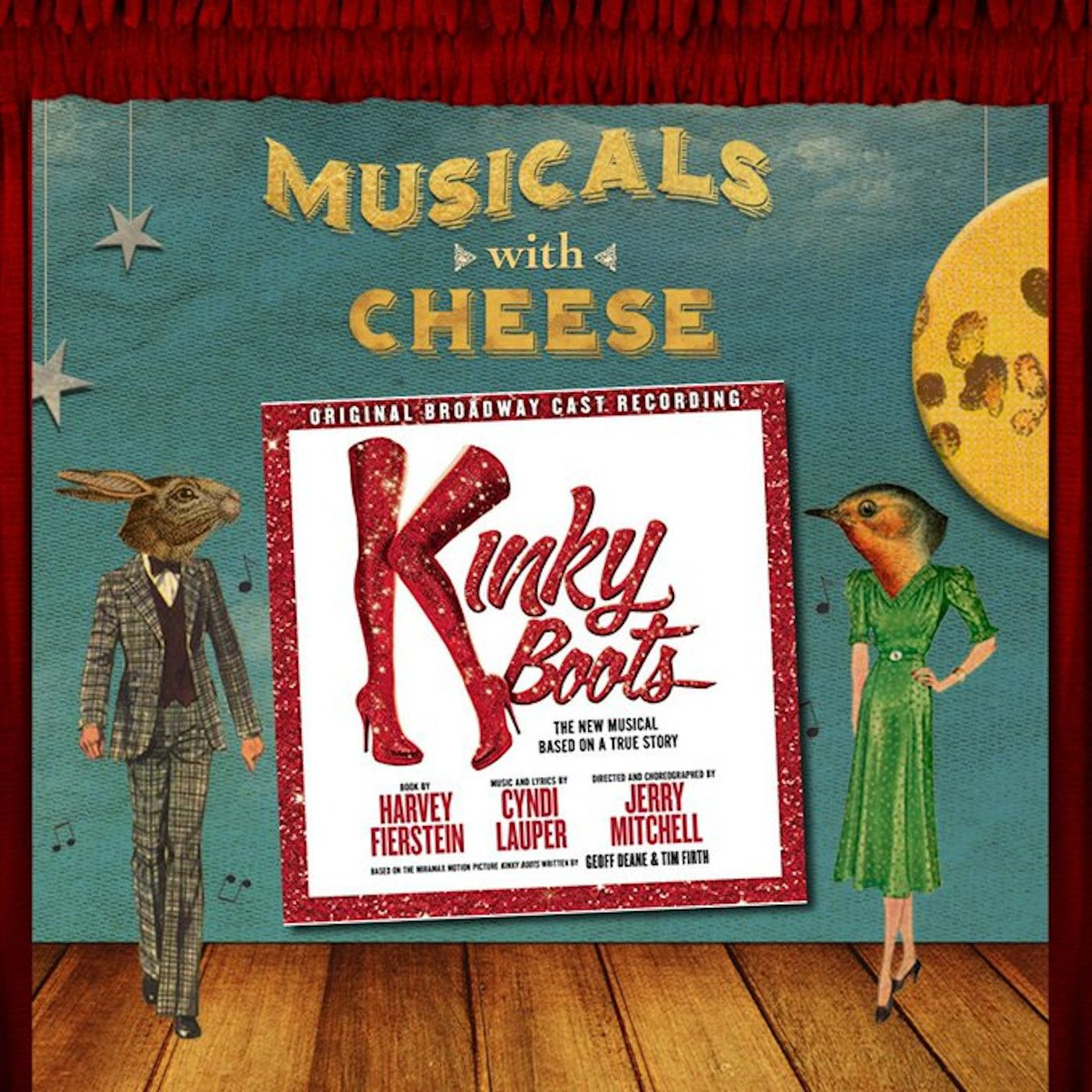 """Musicals With Cheese #52: """"Kinky Boots"""""""