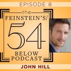 The Feinsteinstein's/54 Below Episode 8 John Hill