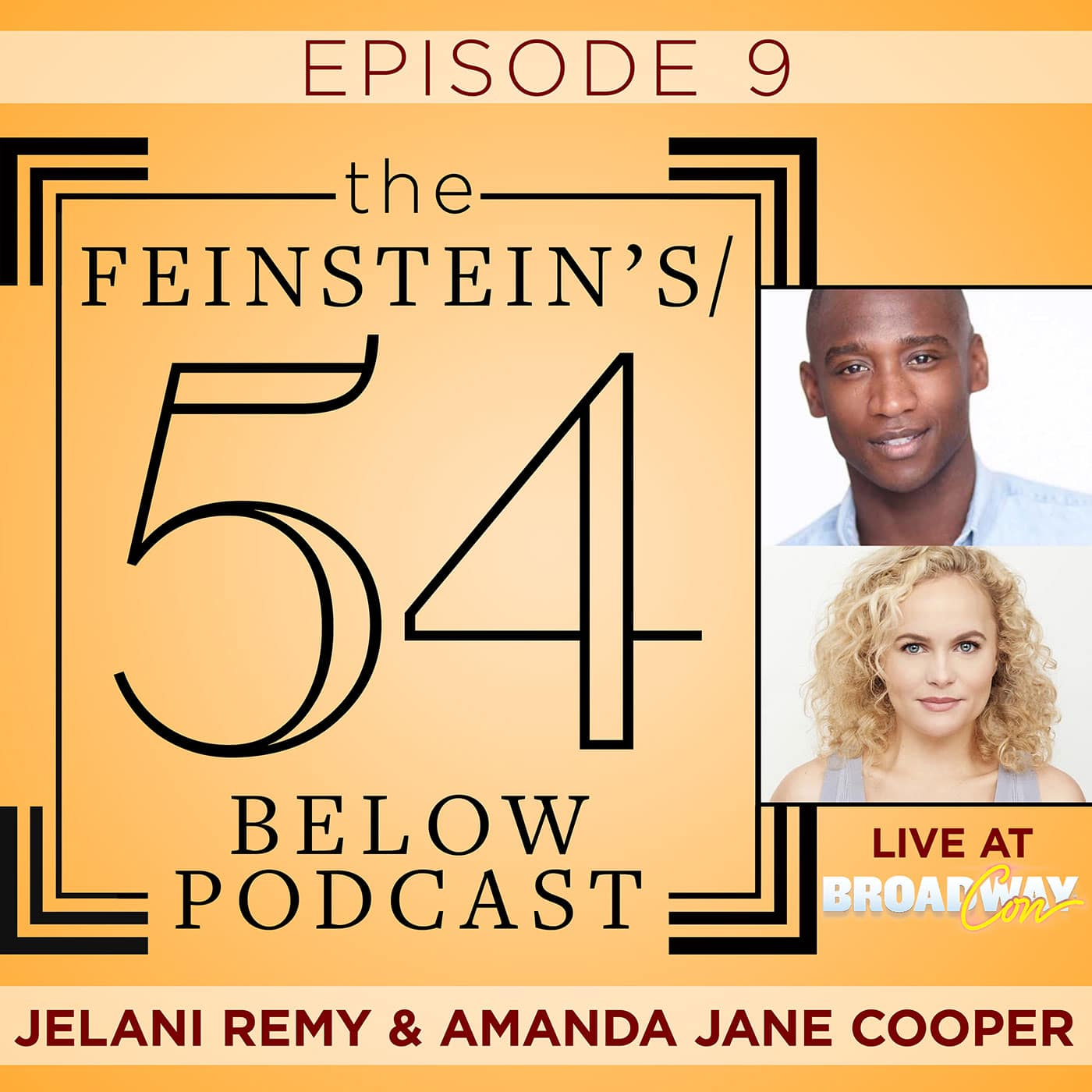 The Feinstein's/54 Below Episode 9 BroadwayCon Jelani Remy & Amanda Jane Cooper