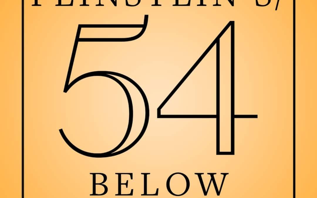 The Feinstein's/54 Below Podcast