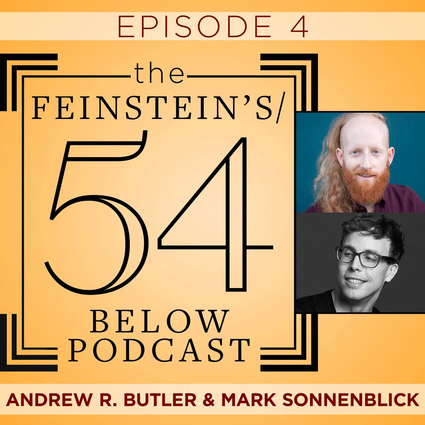 Feinstein's 54 Below Podcast Episode 4 Andrew R Butler & Mark Sonnenblick