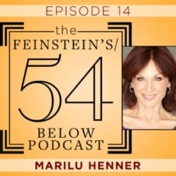 The Feinstein's/54 Below Episode 14 Marilu Henner