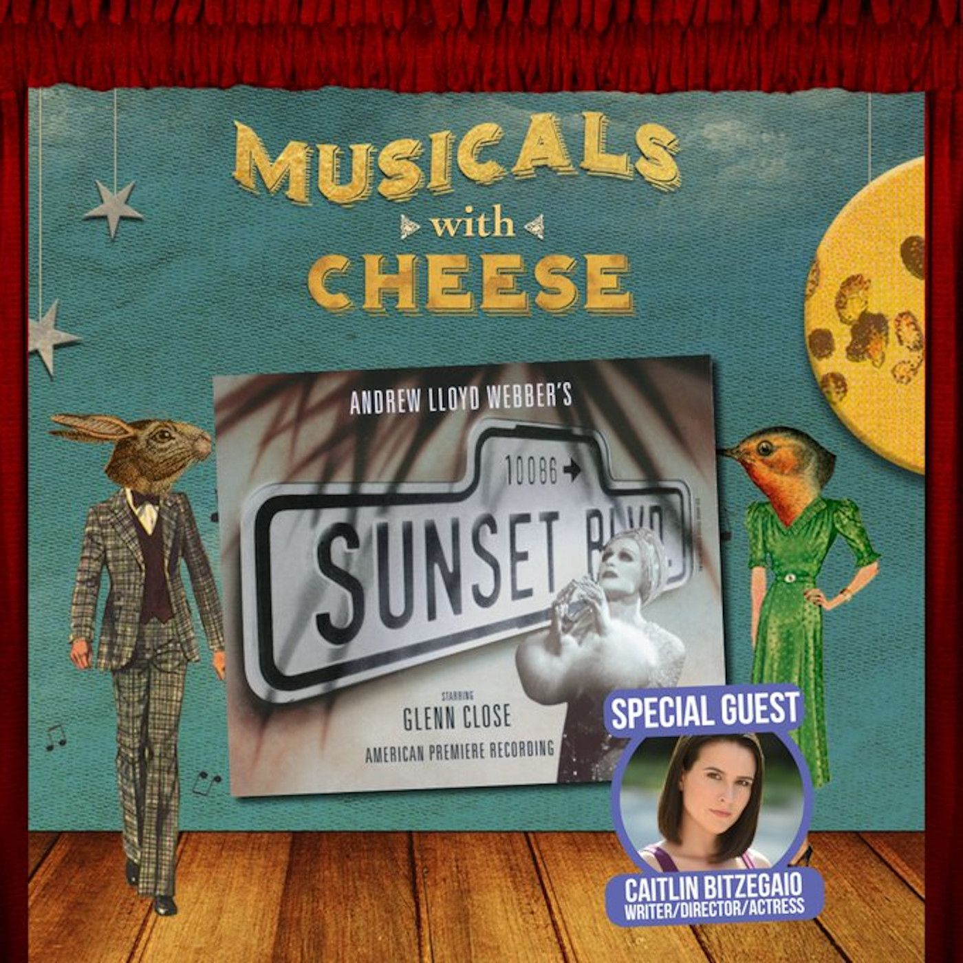 Musicals With Cheese #57: 'Sunset Boulevard' (feat. Caitlin Bitzegaio)
