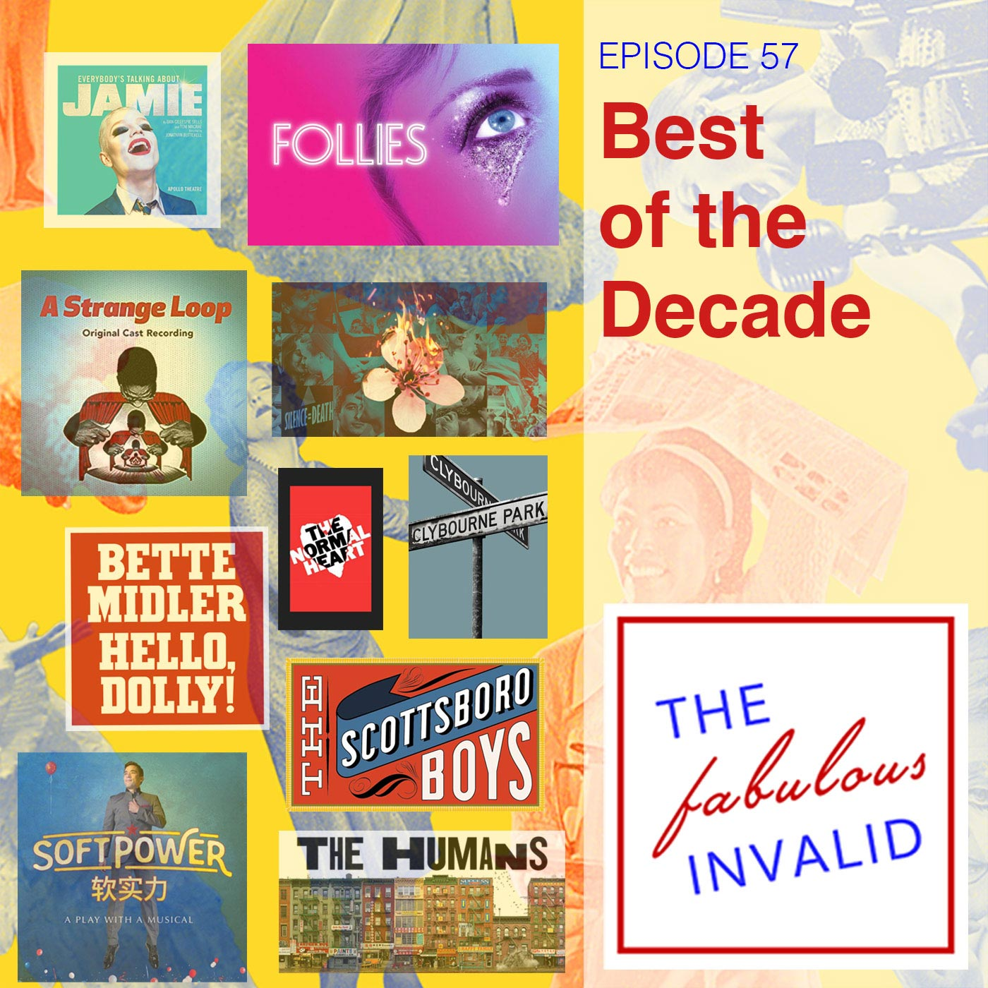 The Fabulous Invalid Episode 57 Best of The Decade
