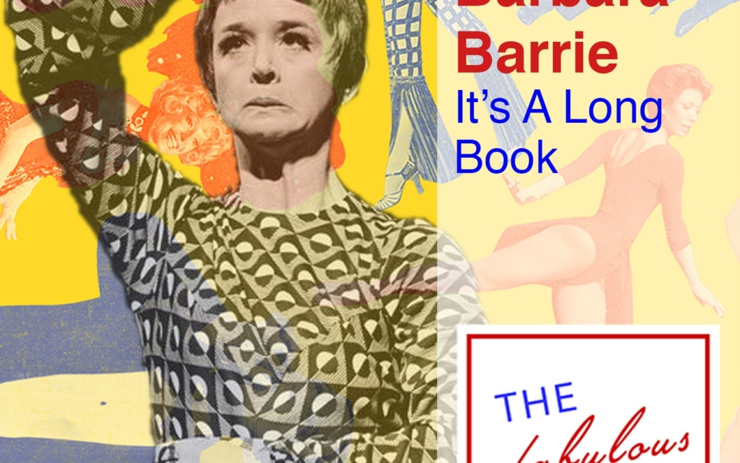 Episode 58: Barbara Barrie: It's A Long Book