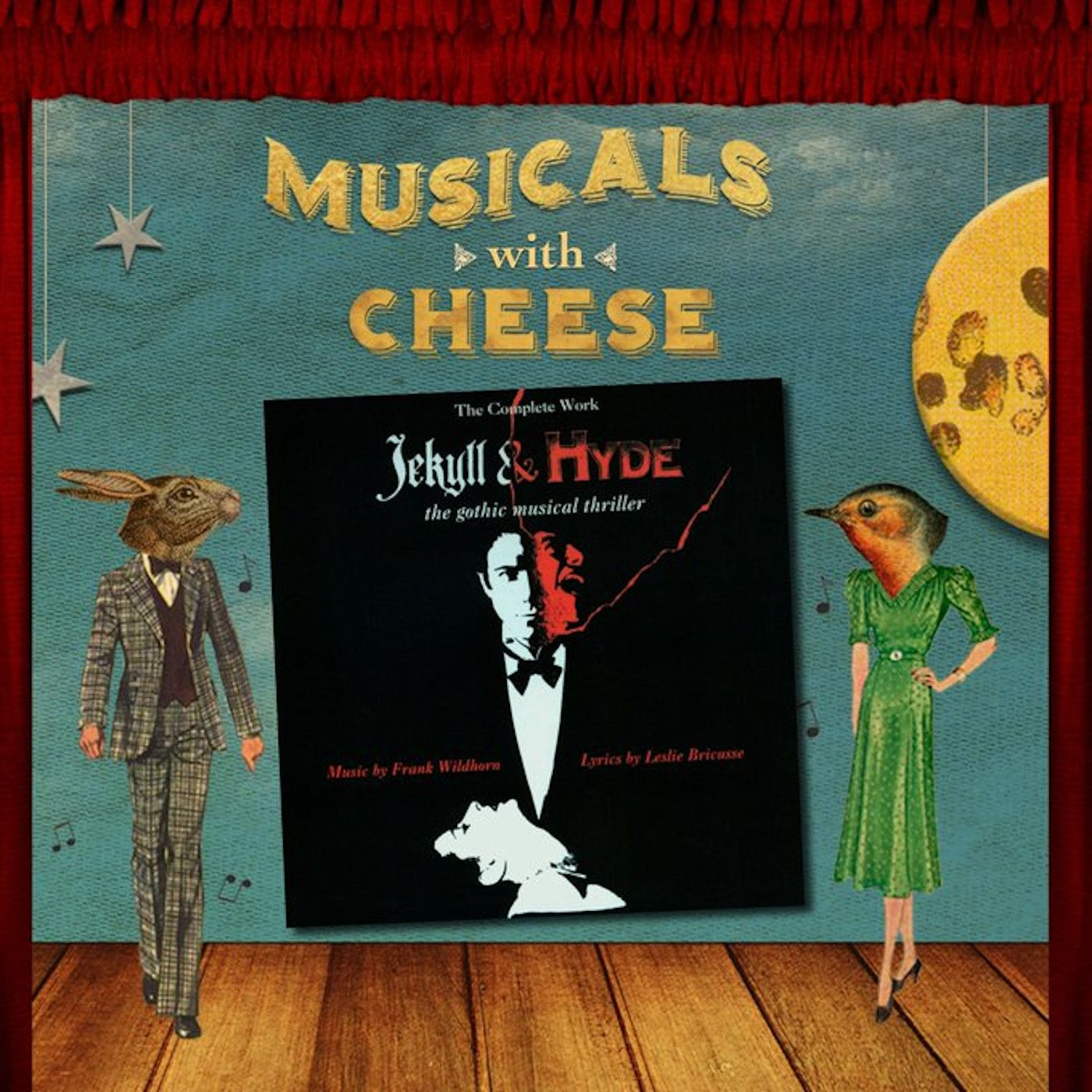 Musicals With Cheese #58: 'Jekyll & Hyde'