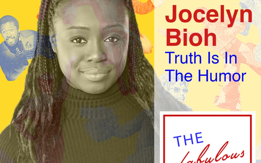 Episode 6: Jocelyn Bioh: Truth Is In The Humor