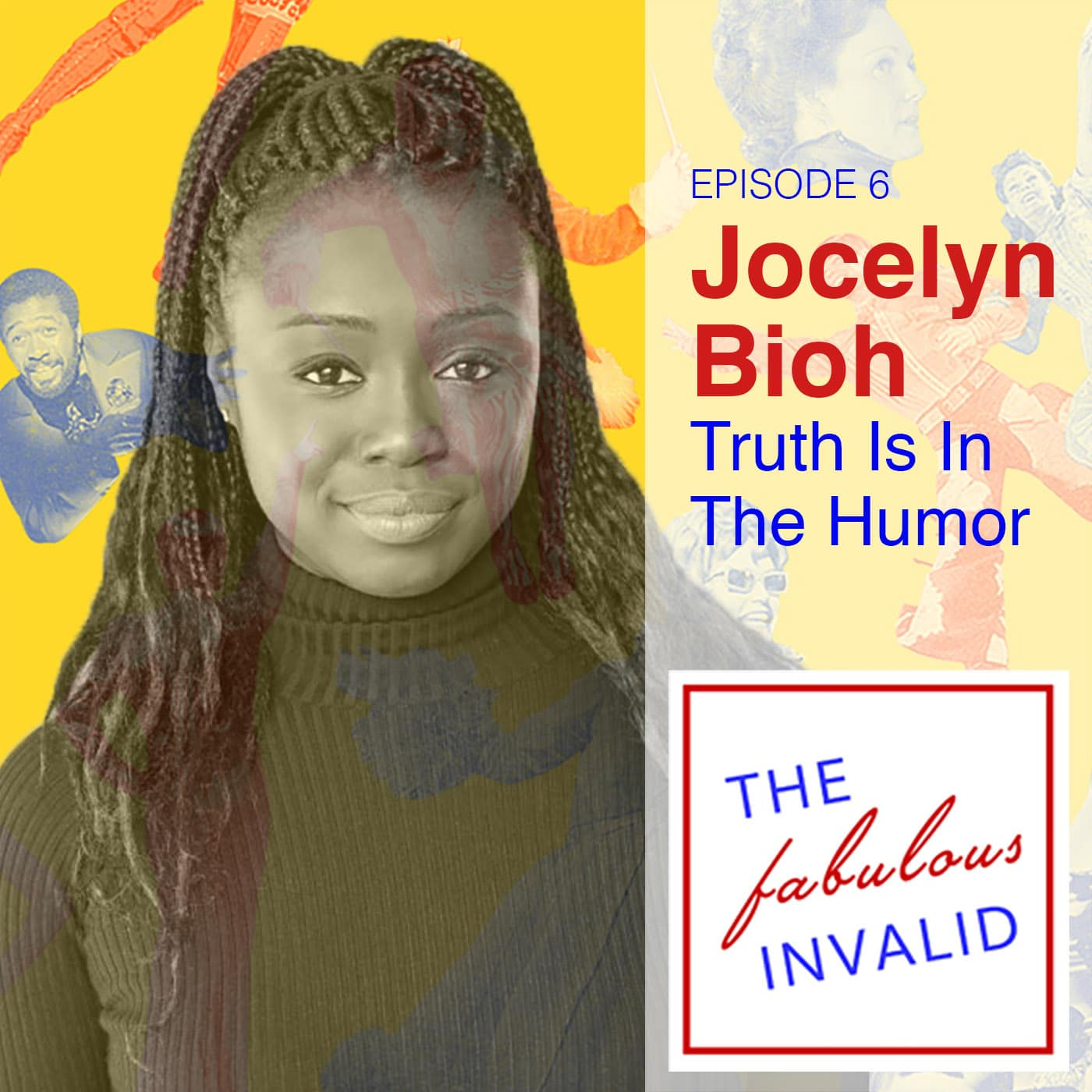 The Fabulous Invalid Ep 6 Jocelyn Bioh