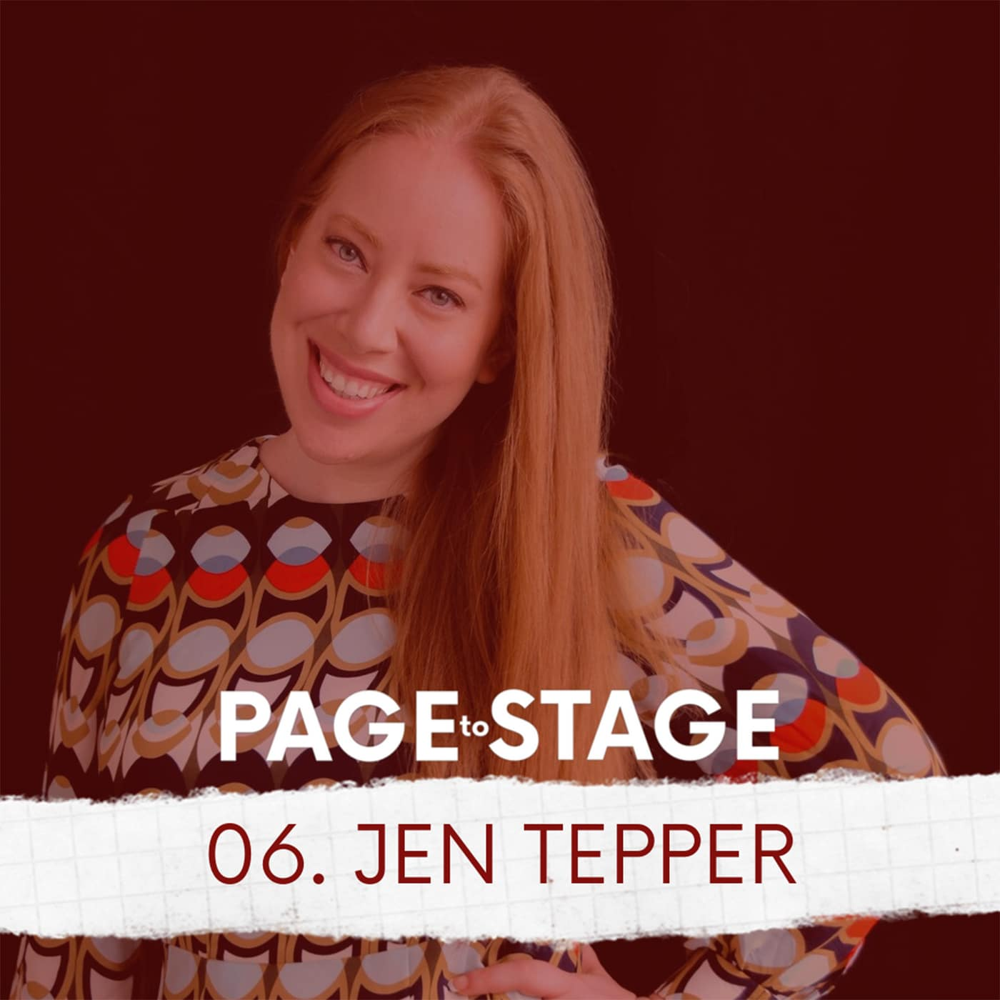Page to Stage Ep 6 Jen Tepper