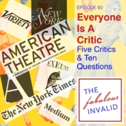 The Fabulous Invalid Episode 60 Five Critics