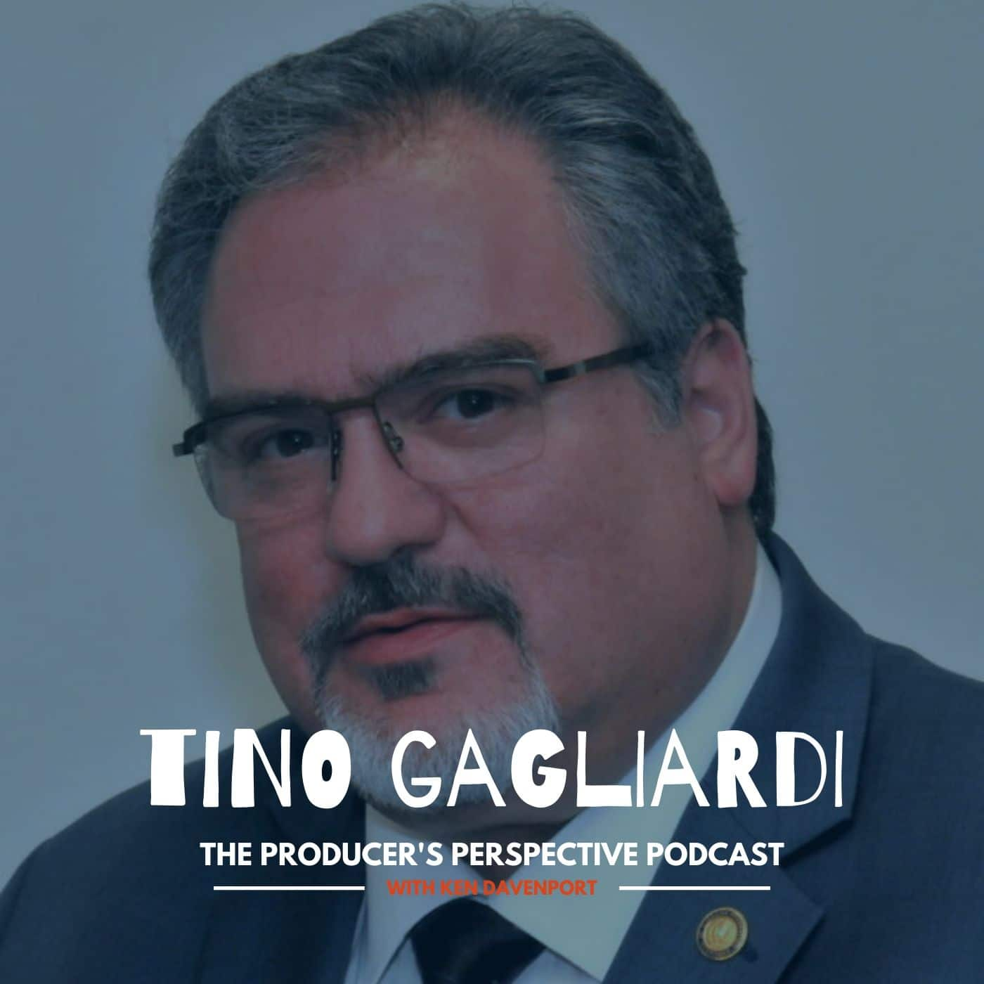 Ken Davenport's The Producer's Perspective Podcast Episode 60 - Tino Gagliardi