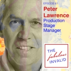 The Fabulous Invalid Episode 61 Peter Lawrence