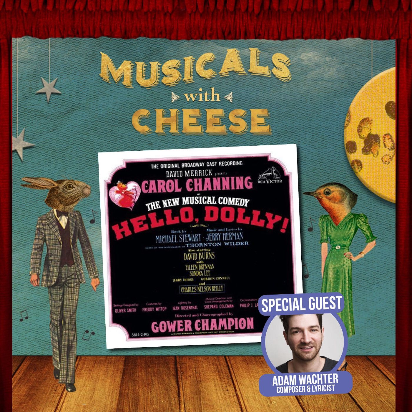 Musicals With Cheese #62: 'Hello Dolly!' (feat. Adam Wachter)