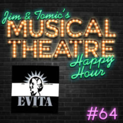 Happy Hour #64: Another Podcast in Another Feed - 'Evita'