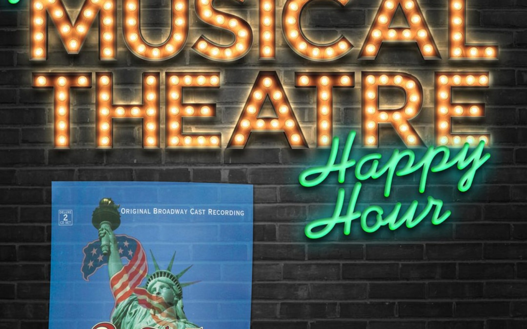 Happy Hour #67: Podcast On – 'Ragtime'