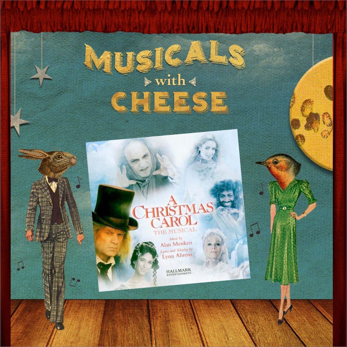 Musicals With Cheese #67: 'A Christmas Carol the Musical'