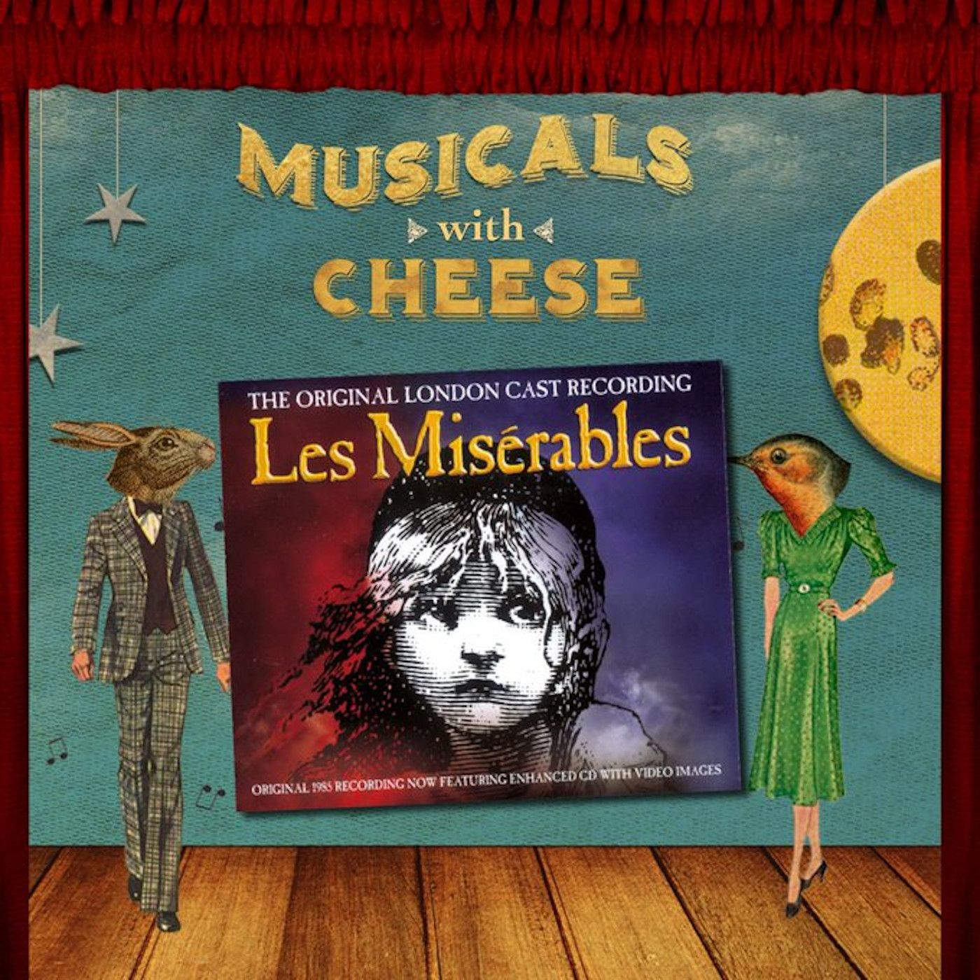 Musicals With Cheese #69: 'Les Misérables'
