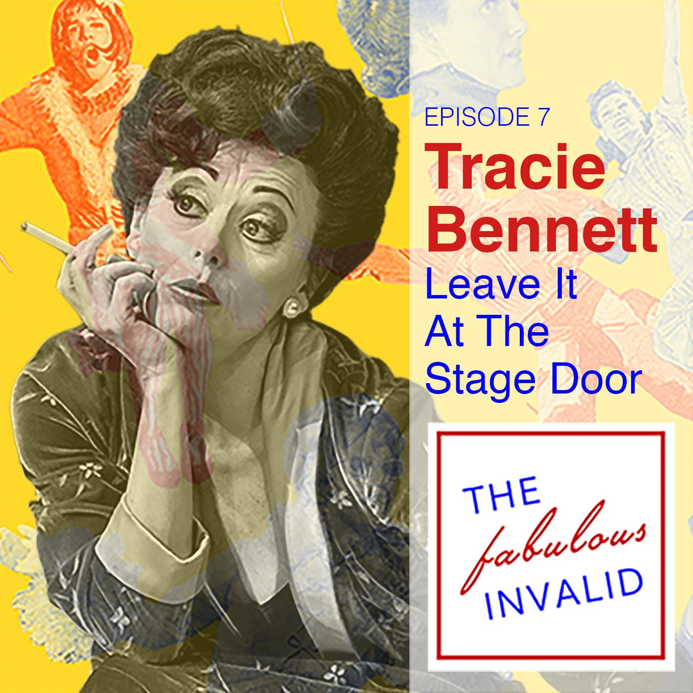 The Fabulous Invalid Ep 7 Tracie Bennett
