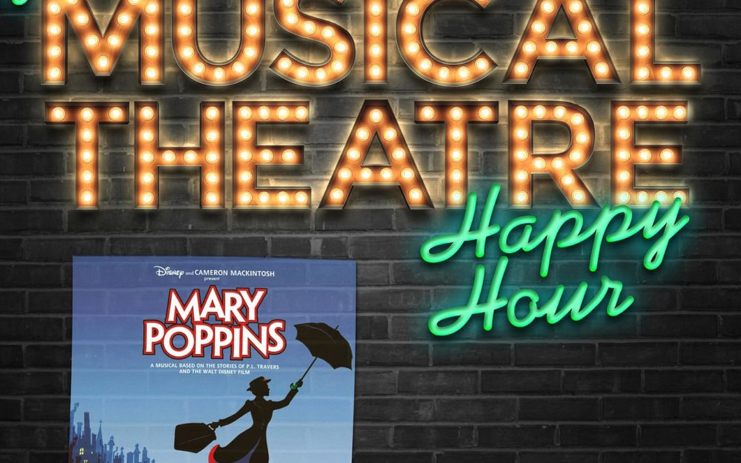 Happy Hour #71: Supercalifragilisticexpialipodcast – 'Mary Poppins'