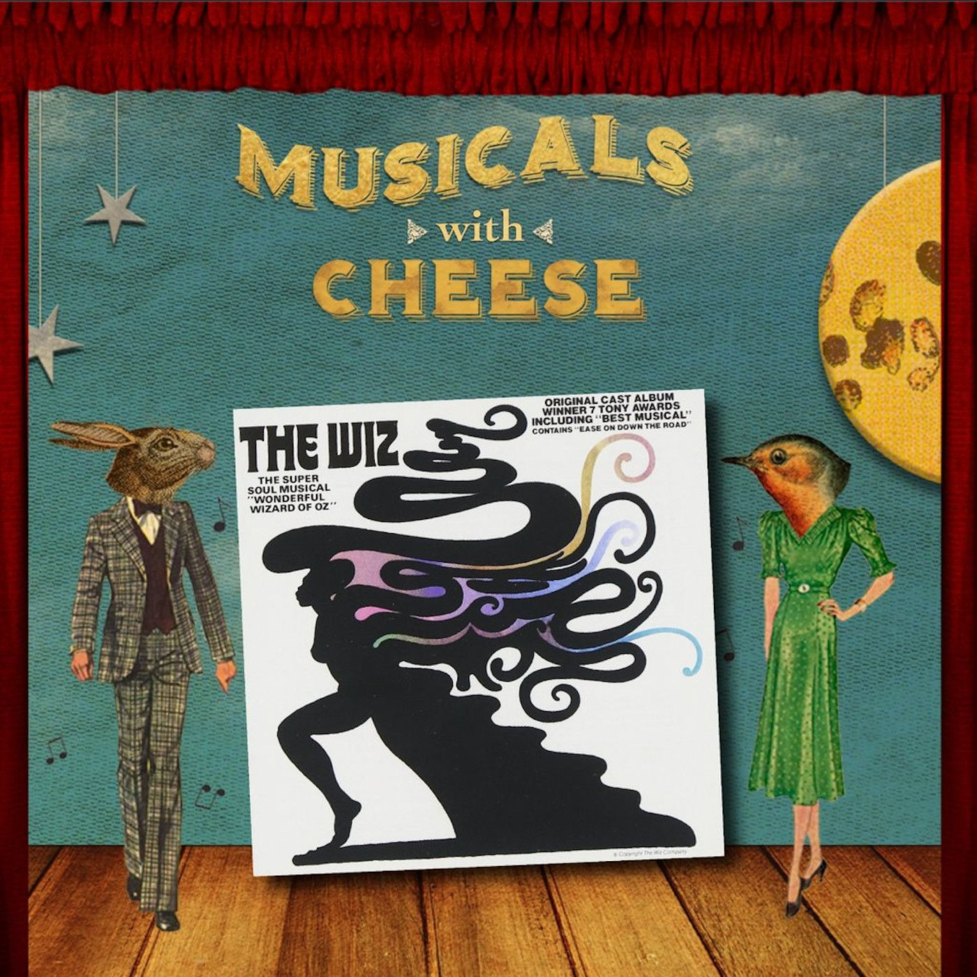 Musicals With Cheese #75: 'The Wiz'