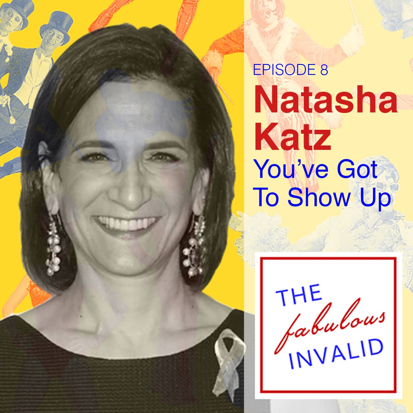 The Fabulous Invalid Ep 8 Natasha Katz