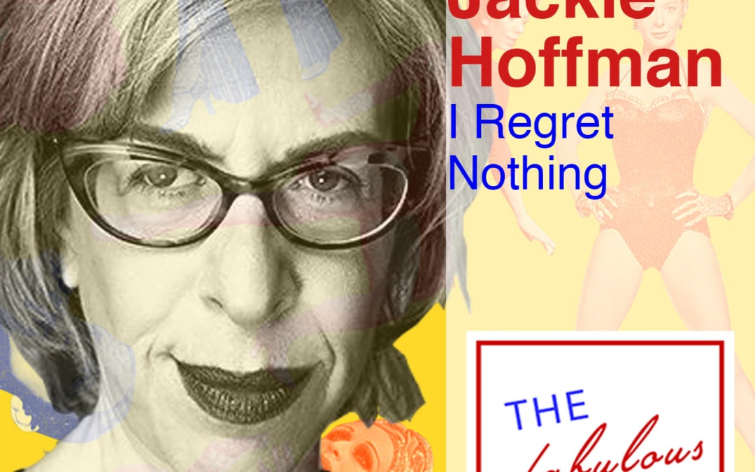 Episode 9: Jackie Hoffman: I Regret Everything