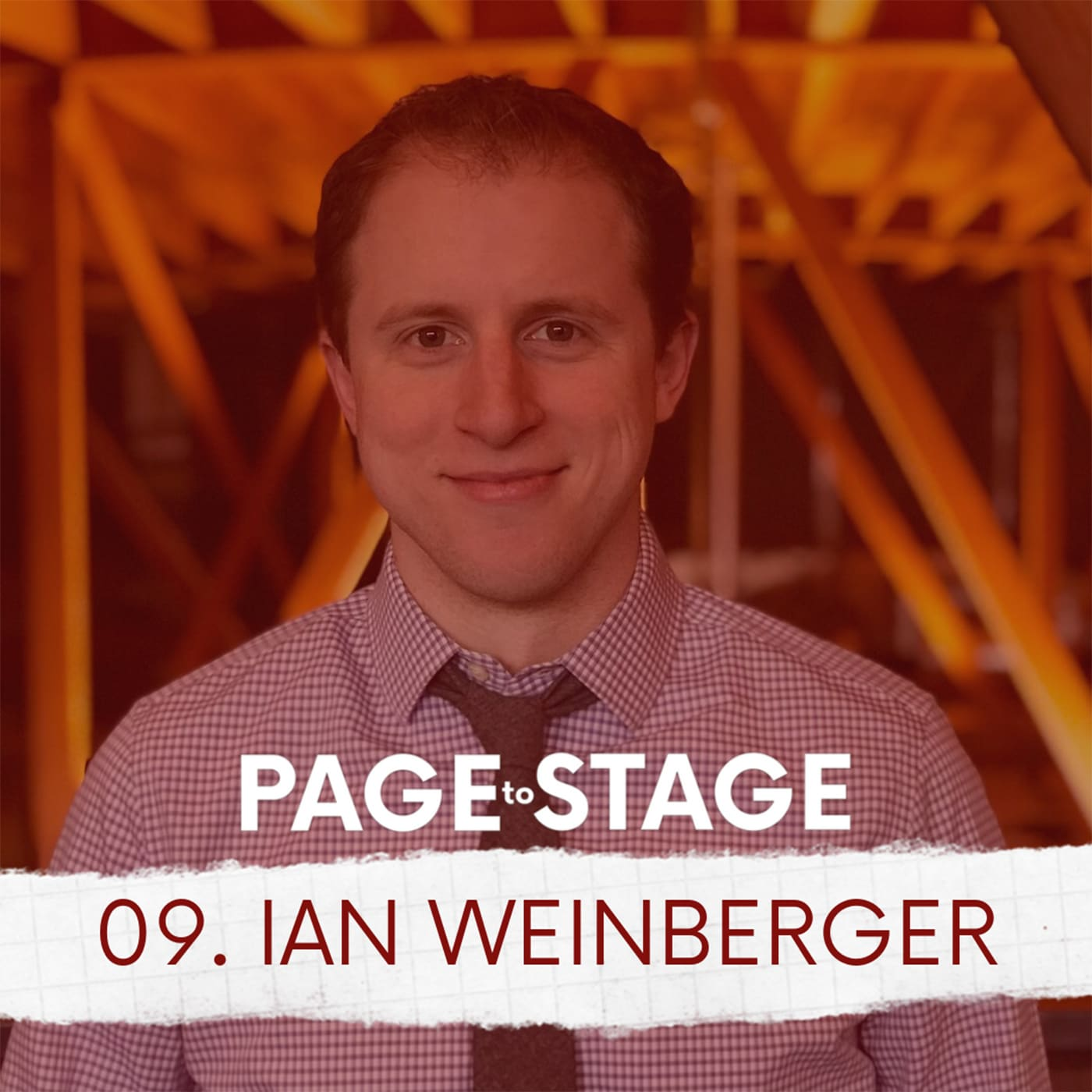 Page to Stage Ep 9 Ian Weinberger