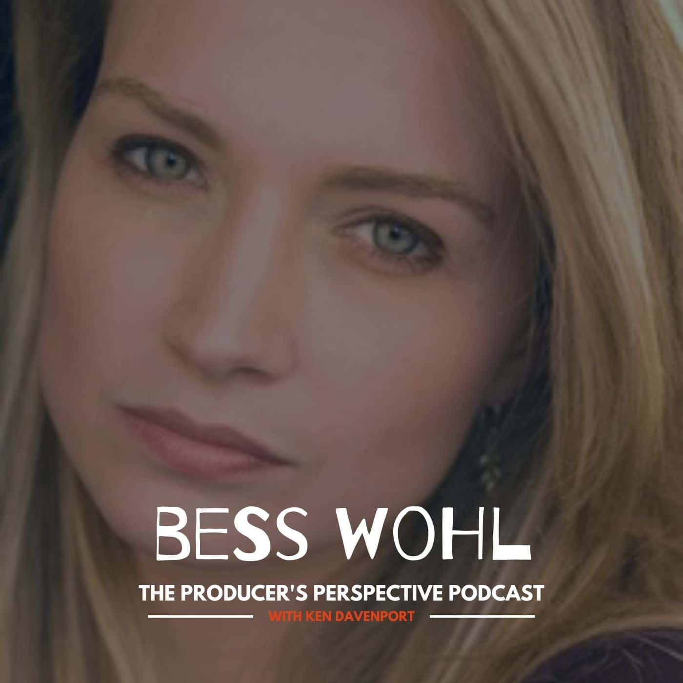 Ken Davenport's The Producer's Perspective Podcast Episode 93 - Bess Wohl