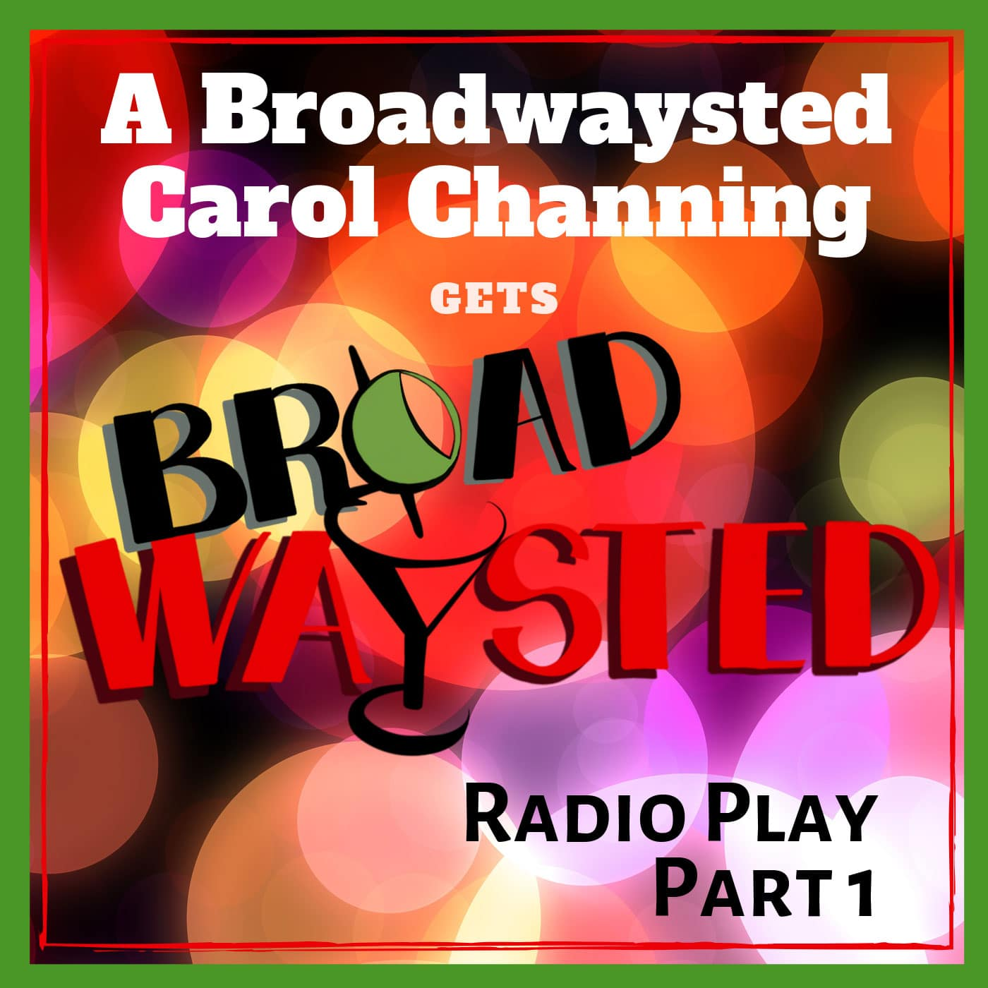 A-Broadwaysted-Carol-Channing-Pt-1