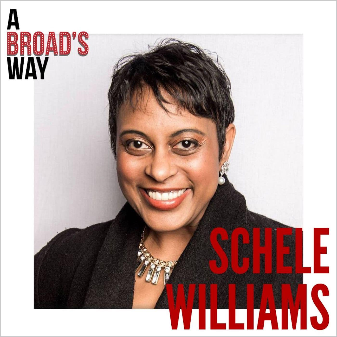 A Broad's Way Episode 13 Schele Williams