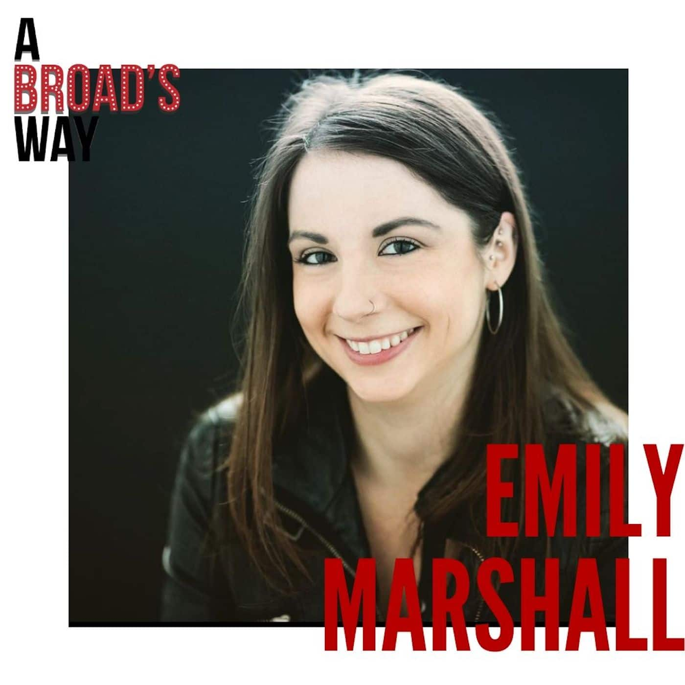 A Broad's Way - Ep18 - Emily Marshall: mastering the music through preparation, confidence, and quick recoveries