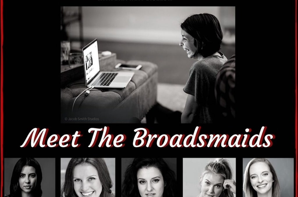 Ep20 – Meet The Broadsmaids: my five best friends