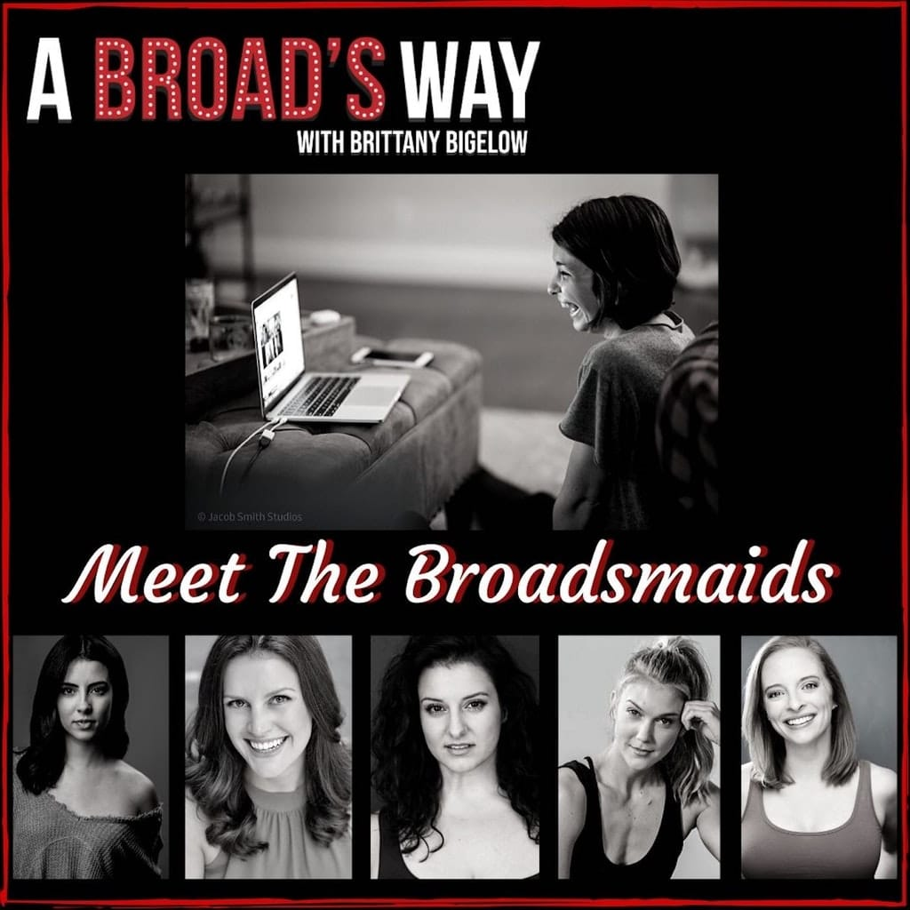 A Broad's Way - Ep20 - Meet The Broadsmaids: my five best friends
