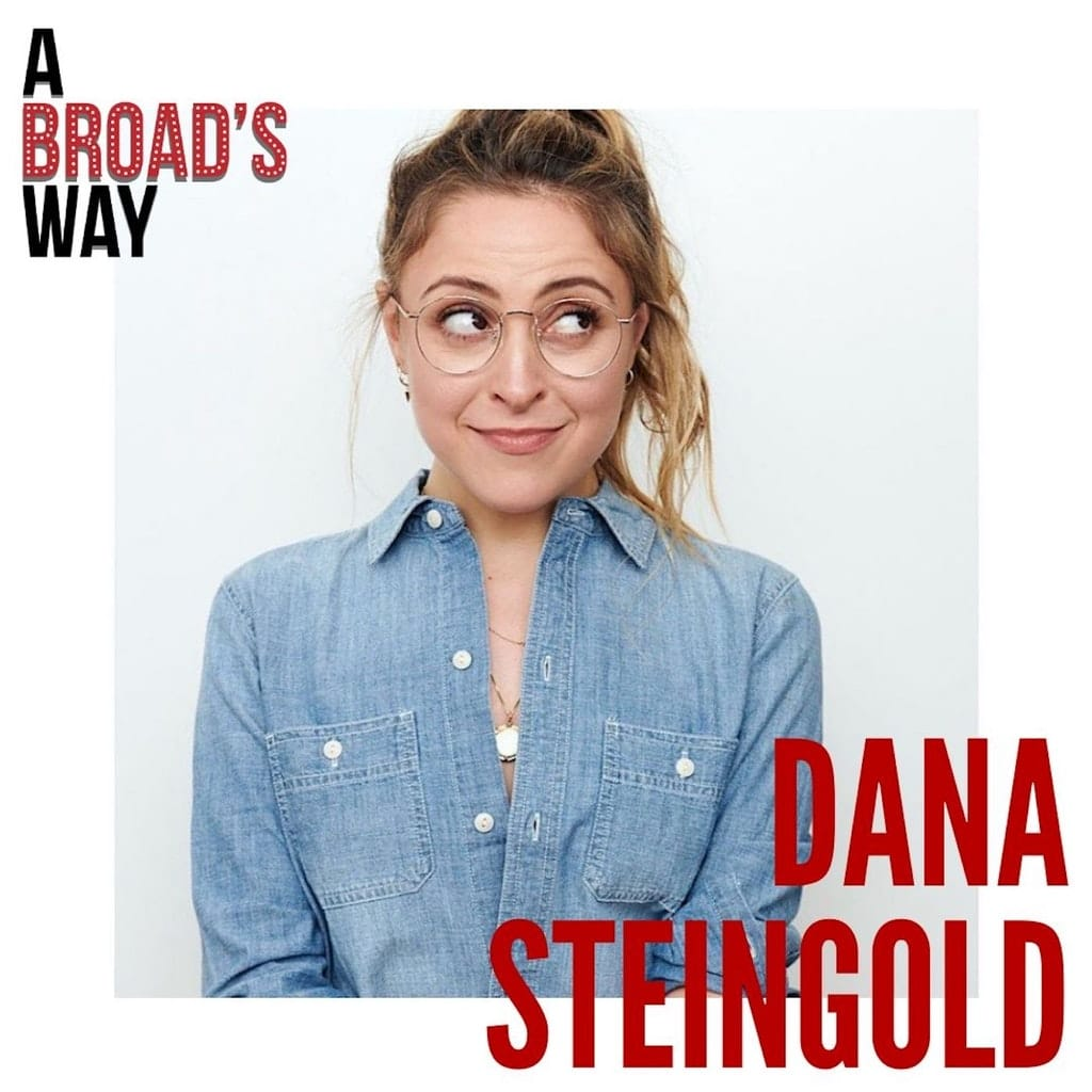 A Broad's Way - Ep21 - Dana Steingold: turning career disappointments into life game changers