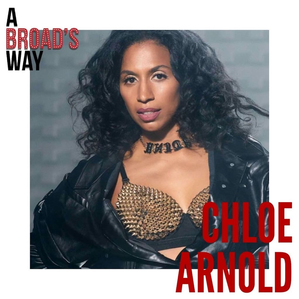 A Broad's Way - Ep22 - Chloe Arnold: trailblazing a new landscape for women in tap dance, choreography, and leadership