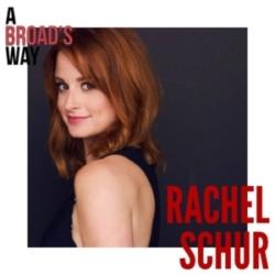 A Broad's Way - Ep23 - Rachel Schur
